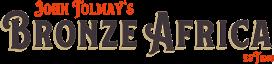 Bronze Africa by John Tolmay Logo